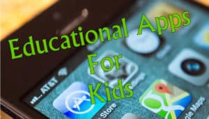 Recommendations for Educational Apps for Kids