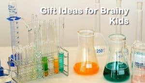 Gift ideas for smart kids