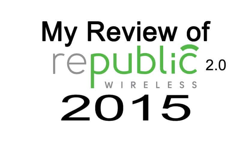 Republic Wireless Review Part 1