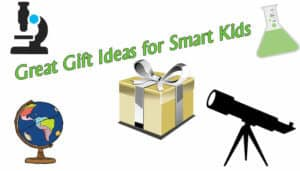 Educational gift ideas for smart kids list