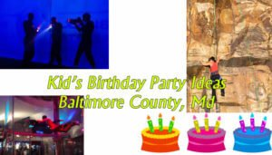 Baltimore County birthday party place ideas
